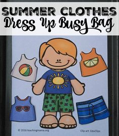 Summer clothes dress up busy bag for preschoolers to learn the appropriate clothing for this season from Teaching Mama