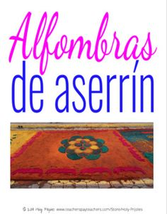 Learn about the beautiful carpets of flowers and sawdust made throughout central America and Spain during Semana Santa in this short beginner reading, and then create your own! Fun, quick, engaging, no prep printable lesson to get your students interested in the festivities that lead up to Easter in... Spanish Teacher, Spanish Classroom, Teaching Spanish, Easter In Spanish, Middle School Spanish, Spanish Speaking Countries, Spanish Lessons, How To Speak Spanish, Teaching Materials