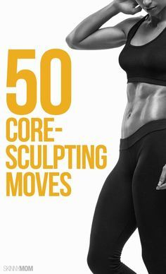 50 core sculpting moves to keep your abs nice and tight!