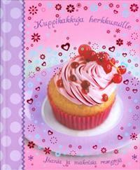 Nimeke: Kuppikakkuja herkkusuille - Tekijä:  - ISBN: 0857349309 - Hinta: 12,70