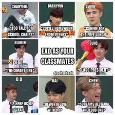 Exo as classmates.and add baekhyun as the speaker for chen Suho Exo, Kaisoo, Chanbaek, Kpop Exo, Exo Ot12, Kdrama Memes, Funny Kpop Memes, K Pop, Fanfic Exo