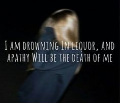 """Drowning lyrics Eden lyrics the Eden project lyrics drowning by the Eden project """"I'm drowning in liquor, and empathy will be the death of me"""" drowning lyrics by Eden Eden Lyrics, Song Lyrics, Bath Quotes, Lyric Quotes, Eden Project, My Silence, Aesthetic Words, On Repeat, Frases"""