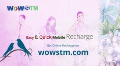 Wanna recharge your mobile !! Make it easy with wowstm.com. #onlinerecharge, #onlineeasyrecharge, #onlineportal. #rechargeonline, #phonerecharge