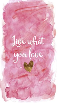 Pink watercolour gold heart Live Love iphone wallpaper phone background lock screen