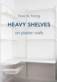 How to Hang Heavy Shelves on Horsehair Plaster Walls @idlehandsawake