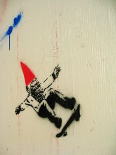 @Kathryn Waugh I think stencil graffiti skateboarding hipster gnome kind of explains my take on... Something? I dunno, but it's pretty perfect.