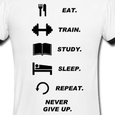 05c4b253636d eat train study love sleep repeat - Google Search Fitness Quotes,  Fitspiration, American Apparel