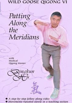 Wild Goose Qigong 6 - Patting along the Meridians - All Levels