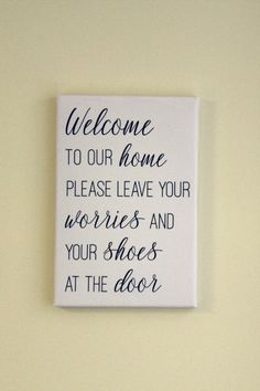 """This sign asking you to please remove your shoes will perfectly ask guests to take their shoes off inside in a fun and whimsical way. The sign reads """"Please leave your worries and you shoes at the door"""" Shoes Off Sign, Remove Shoes Sign, Entryway Art, Painted Wooden Signs, Cute Signs, Black And White Wall Art, Price Quote, Missing Piece, Mom Birthday Gift"""