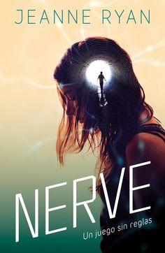 P R O M E S A S D E A M O R: Reseña | Nerve. Un juego sin reglas, Jeanne Ryan