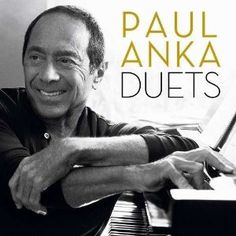 Duets by  Paul Anka Click on the cover to place a hold at Otis Library.