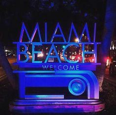 Welcome sign Miami Beach #miami #miamibeach #southbeach