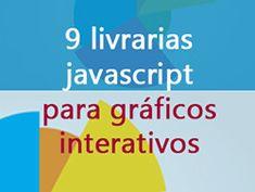 9 Bibliotecas javascript para fazer gráficos interativos