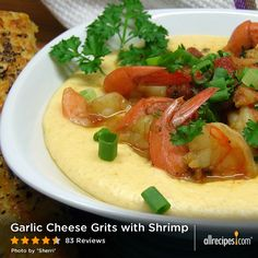 "Garlic Cheese Grits with Shrimp | ""If you don't make this, you're crazy! I have to say that as many times as we've made it and for as many different palates who've tried it, it has ALWAYS been a hit!"""
