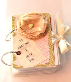 52 Reasons I love you!  Just another idea of how to do the book.  I like the ribbon tie to close it.  :)