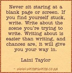 Never sit staring at a blank page: precious advice!