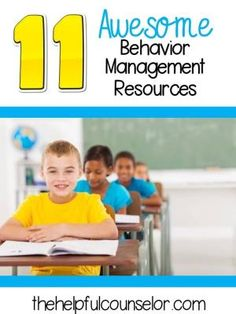11 Awesome Behavior Management Resources #behaviormanagement #schoolcounseling by lorene