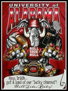 Roll Tide Beat the Irish!!