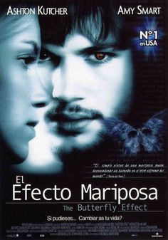 El efecto mariposa - The Butterfly Effect