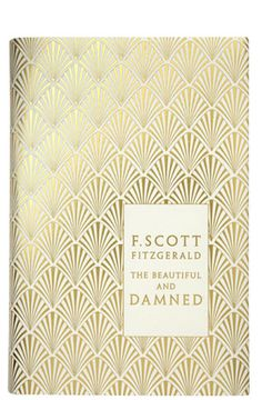 Coralie Bickford-Smith's book cover designs for a series of F. Scott Fitzgerald Books from Penguin Books, are drop-dead gorgeous. F Scott Fitzgerald, Zelda Fitzgerald, The Beautiful And Damned, Beautiful Book Covers, Book Cover Design, Book Design, Virginia Woolf, Sutra, Book Covers