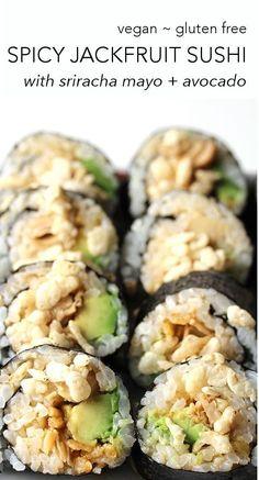 Vegan + Gluten Free SPICY JACKFRUIT SUSHI with sriracha mayo + avocado.