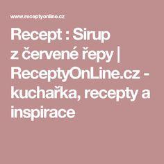 Recept : Sirup zčervené řepy | ReceptyOnLine.cz - kuchařka, recepty a inspirace