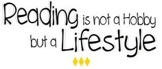 Reading is a lifestyle
