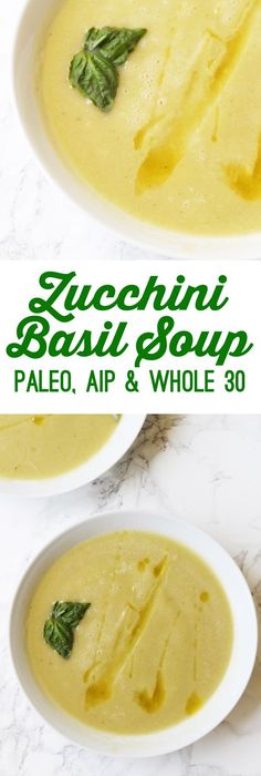 Zucchini Basil Summer Soup (Paleo, AIP, Whole30)