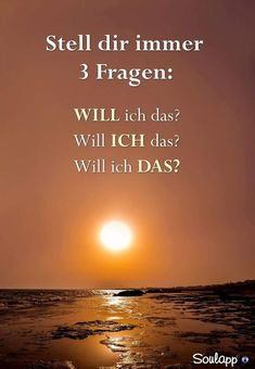 Die wichtigste Frage... Poetry Quotes, Wise Quotes, Words Quotes, Sayings, True Words, Best Quotes Ever, German Quotes, Amazing Quotes, Self Love
