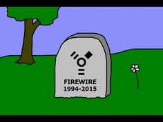Farewell R.I.P. Firewire, Hello USB! - YouTube