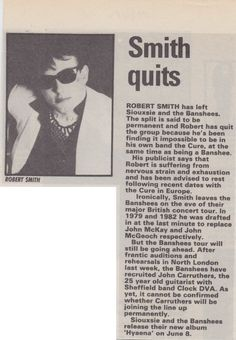 Article on Robert Smith quitting the Banshees due to exhaustion and to focus on The Cure.