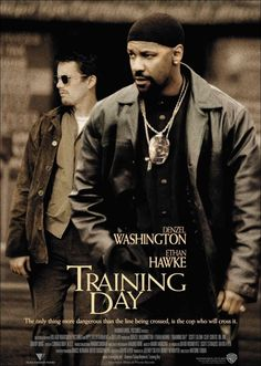 Dia de Treinamento (Training Day), 2001.