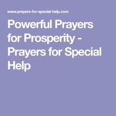 Powerful Prayers for Prosperity - Prayers for Special Help