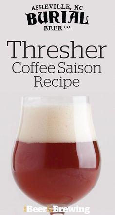 Thresher Coffee Saison Recipe - Homebrew World 2020 Beer Brewing Kits, Brewing Recipes, Homebrew Recipes, Beer Recipes, Coffee Recipes, Clone Recipe, Mead Recipe, Brew Your Own Beer, Craft Beer