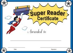 Super Reader Certificate for Boys! Reward your students' reading achievement with these awesome reading awards. All can be downloaded for free!