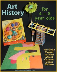 Art history for kids. Books videos and art activities for teaching 4 - 8 year olds about the famous artists: van Gogh Picasso da Vinci Monet Cezanne Degas and Matisse. Art History Lessons, History For Kids, Art History Projects For Kids, Van Gogh, Monet, Art Curriculum, Kindergarten Art, Preschool Art Lessons, Teaching Art