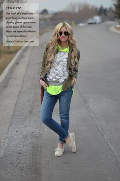Little Miss Fearless:  J.Crew Daisey Sweatshirt, Cargo/Army Jacket, Neon, and Distressed Jeans :)