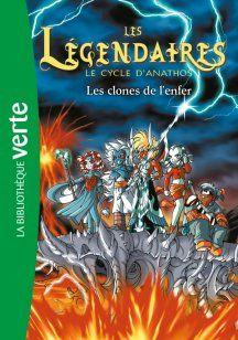 Les Légendaires - Tome 11 - Les clones de l'enfer