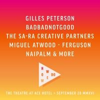 WeTransfer presents HowWeDo: LA - a podcast by Gilles Peterson by gillespeterson on SoundCloud
