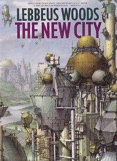 Lebbeus Woods The New City