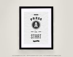 Press A to Start - 11x17 typography print, retro style art, vintage print, inspirational, gaming gift, gamer, video games, christmas