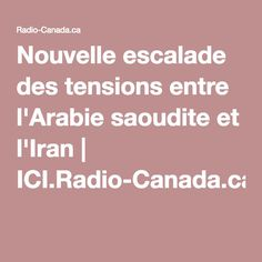 Nouvelle escalade des tensions entre l'Arabie saoudite et l'Iran | ICI.Radio-Canada.ca