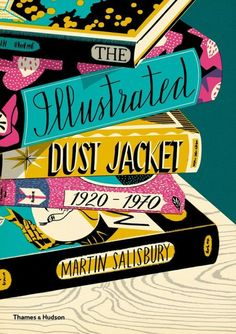 Covered, The Illustrated Dust Jacket 1920-1970