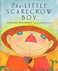The Little Scarecrow Boy Margaret Wise Brown 0060778911 9780060778910 The Little Scarecrow Boy is the lightest and brightest picture book from one of the most renowned childrens writers ever: Margaret Wise Brown, author of Goodnig - Kids halloween Halloween Books For Kids, Halloween Fun, Books For Boys, Childrens Books, Teen Books, Scary Scarecrow, Margaret Wise Brown, Fall Scarecrows, Nonsense Words