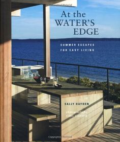 At the Water's Edge: Summer Escapes for Easy Living by Sally Hayden, http://www.amazon.com/dp/184975358X/ref=cm_sw_r_pi_dp_Ie.Qrb0DTXKMR