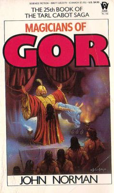 746 John Norman Magicians of Gor Ken W. Kelly Jun-88 a.k.a. John Frederick Lange, Jr. Gor #25