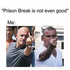 Prison Break Quotes, Prison Break 3, Broke Meme, Wentworth Miller Prison Break, Leonard Snart, Dominic Purcell, Michael Scofield, Fandom Memes, About Time Movie