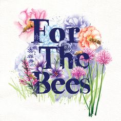 Bees and flowers illustration. Wildlife gardening. Plant flowers to support the bees.