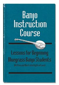 Brad Laird's Banjo Instruction Course with Tab and MP3 Tracks PDF download