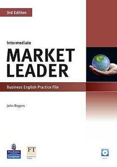 Rogers, John. Market Leader Intermediate Practice File. Plaats: ENGELS 80 (075) ROGE
